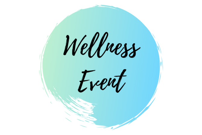 Wellness Event – May 16, 2019