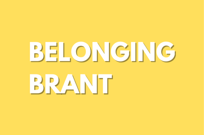 Meet Belonging Brant